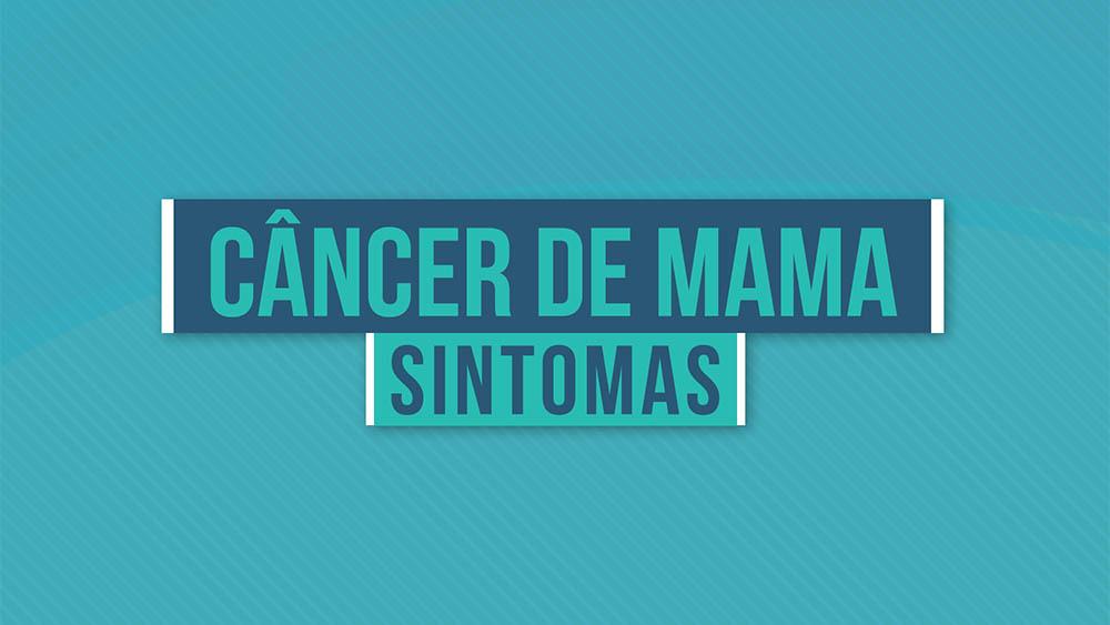 """Texto """"câncer de mama sintomas"""" sobre um fundo azul."""