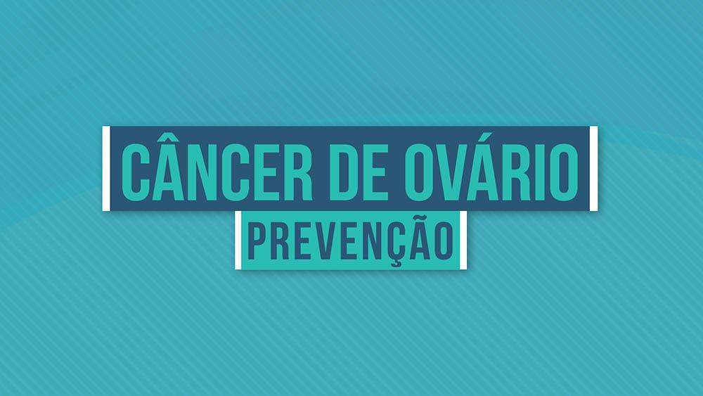 ovario prevencao