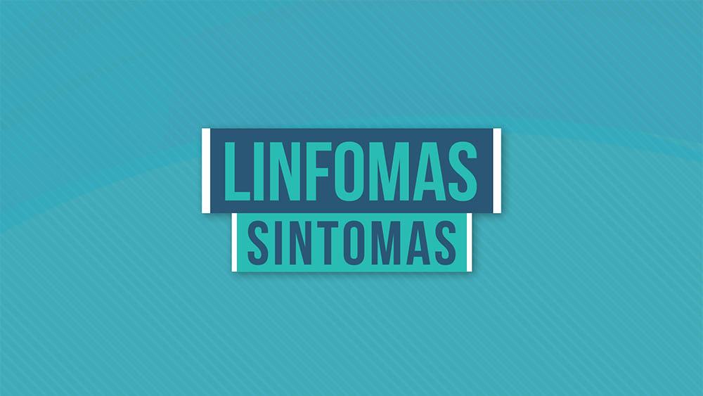 Linfomas sintomas
