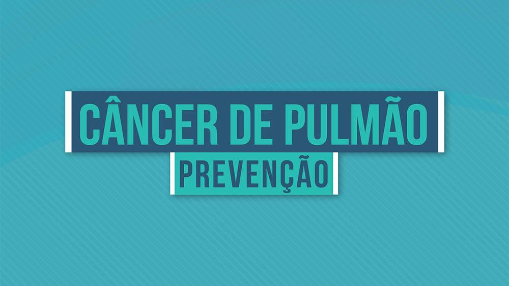 """Texto """"câncer de pulmão prevenção"""" sobre um fundo azul."""