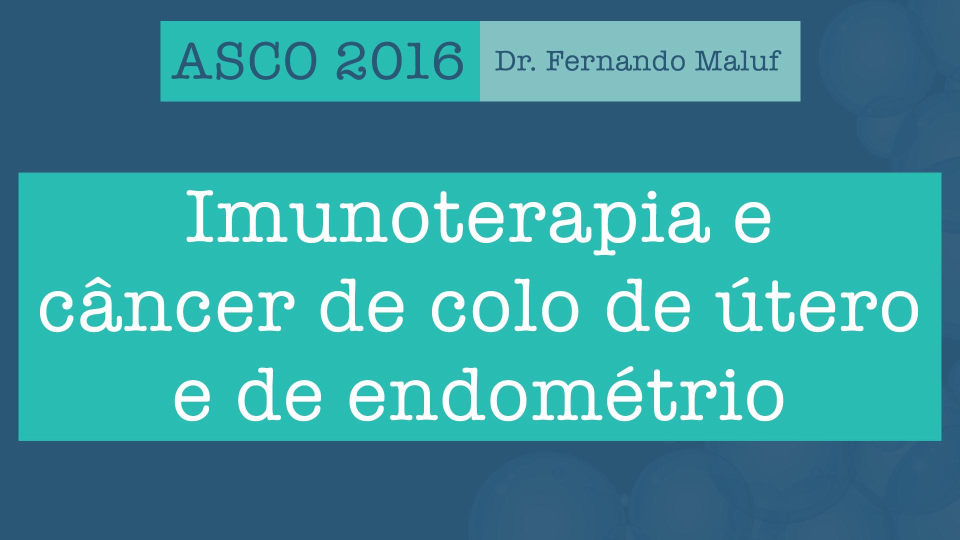 asco 2016 imunoterapia endométrio