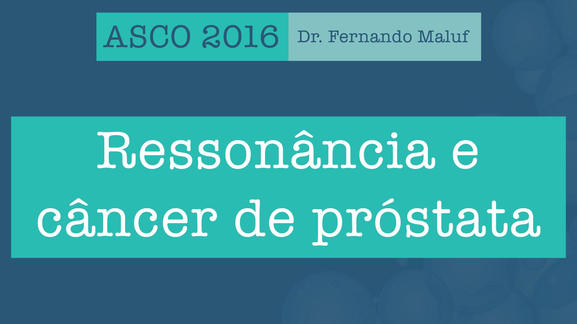 asco 2016 ressonância próstata