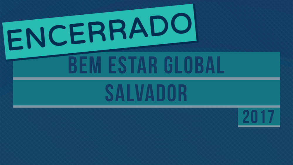 thumb evento bem estar global salvador encerrado