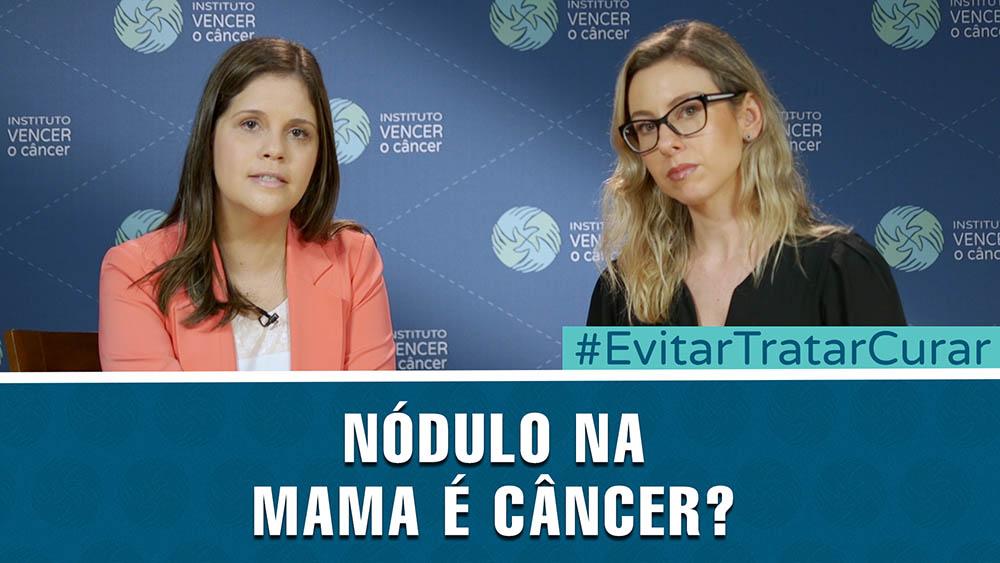 """Thumbnail com a pergunta """"Nódulo na mama é câncer?""""."""