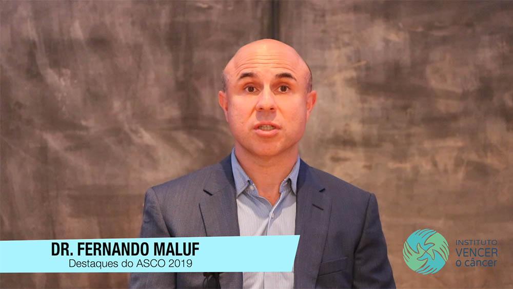 Dr. Fernando Maluf na Asco 2019.