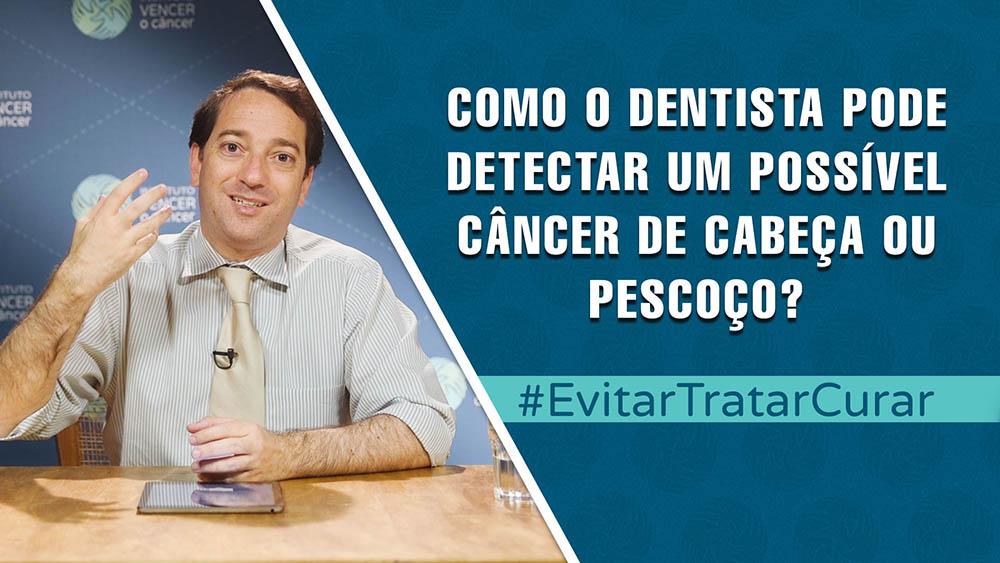 """Dr. William William e texto """"como o dentista pode detectar um câncer de cabeça e pescoço""""."""