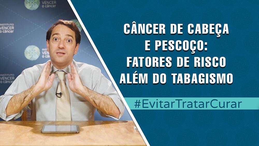 """Dr. William William e textos """"fatores de risco além do tabagismo para câncer de cabeça e pescoço""""."""