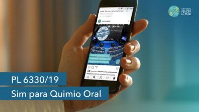 PL 6330/19 Sim para Quimio Oral