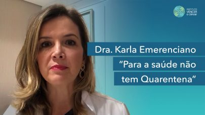 Dra. Karla - Para a saúde não tem Quarentena
