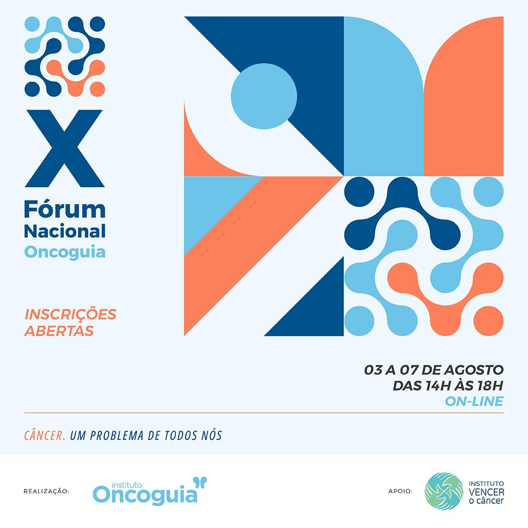 X Fórum Nacional de Políticas de Saúde em Oncologia On-line