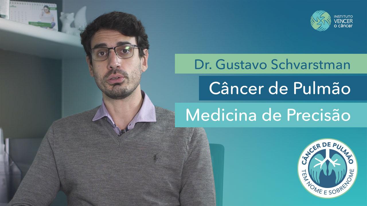 Dr. Gustavo Schvartsman - Medicina de Precisão no Câncer de Pulmão