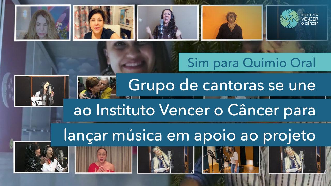 Grupo de cantoras lança música em apoio ao projeto Sim Para Quimio Oral