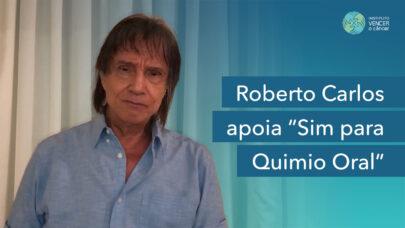 Roberto Carlos apoia Sim para Quimio Oral
