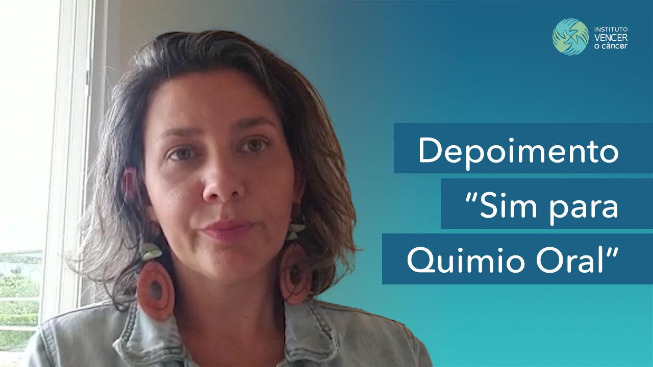 Depoimento Germaine - Sim para Quimio Oral