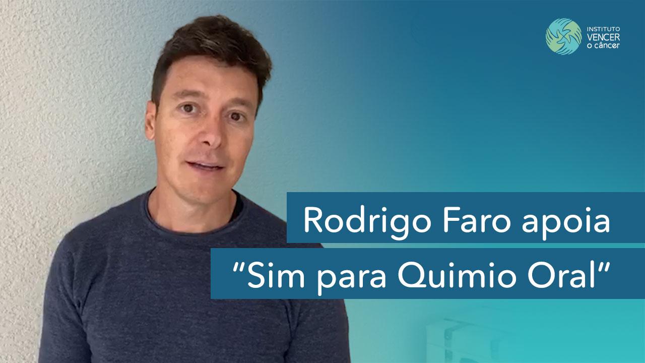Rodrigo Faro apoia Sim para Quimio Oral