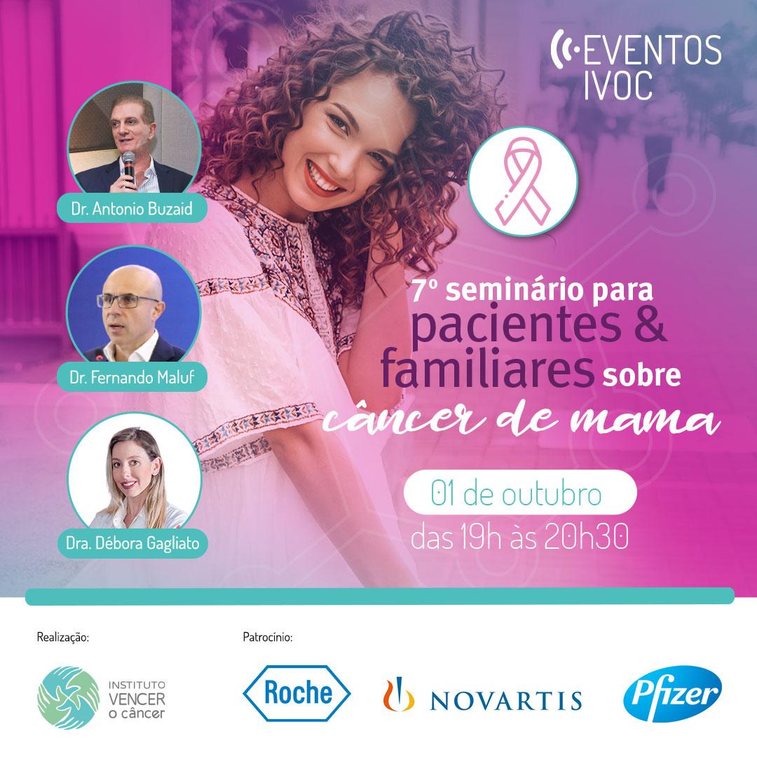 7º Seminário para pacientes e familiares sobre Câncer de Mama
