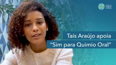 Taís Araujo apoia Sim para Quimio Oral