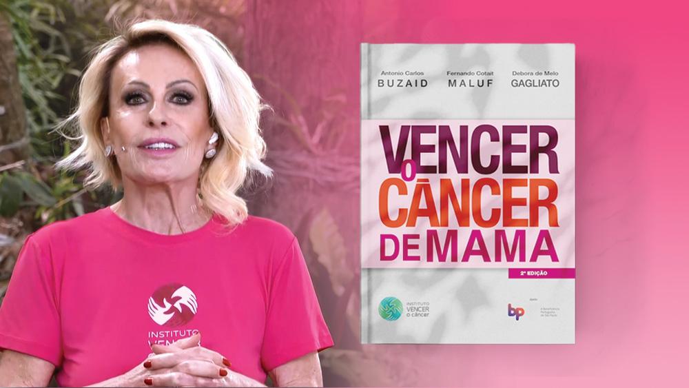 Ana Maria Braga lançamento livro Vencer o Câncer de Mama