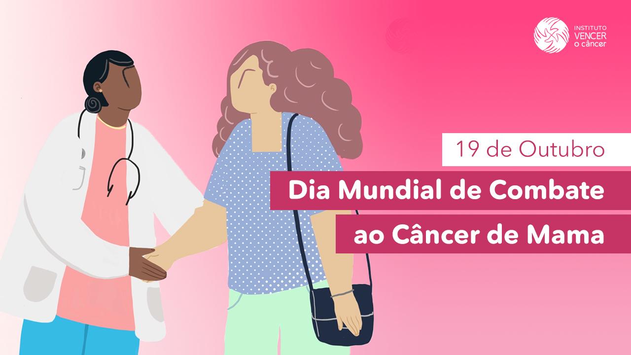 Dia Mundial de Combate Contra o Câncer de Mama