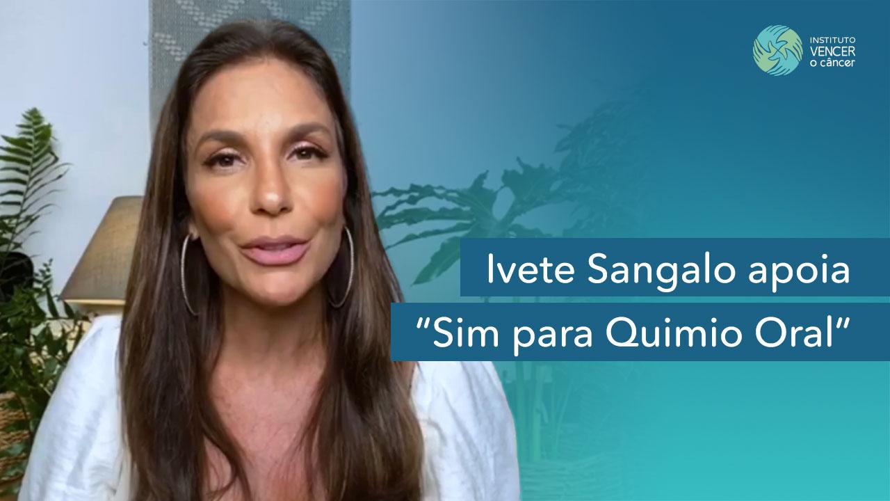 Ivete Sangalo apoia Sim para Quimio Oral