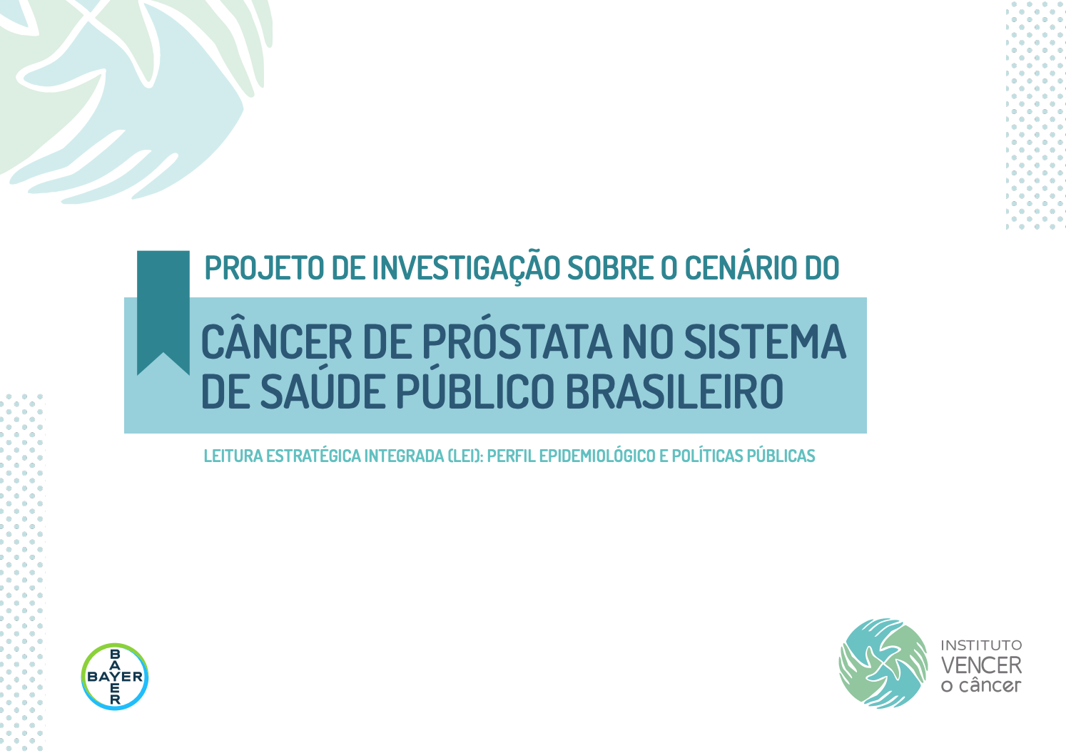 Projeto de Investigação sobre o cenário do Câncer de Próstata no Brasil 2