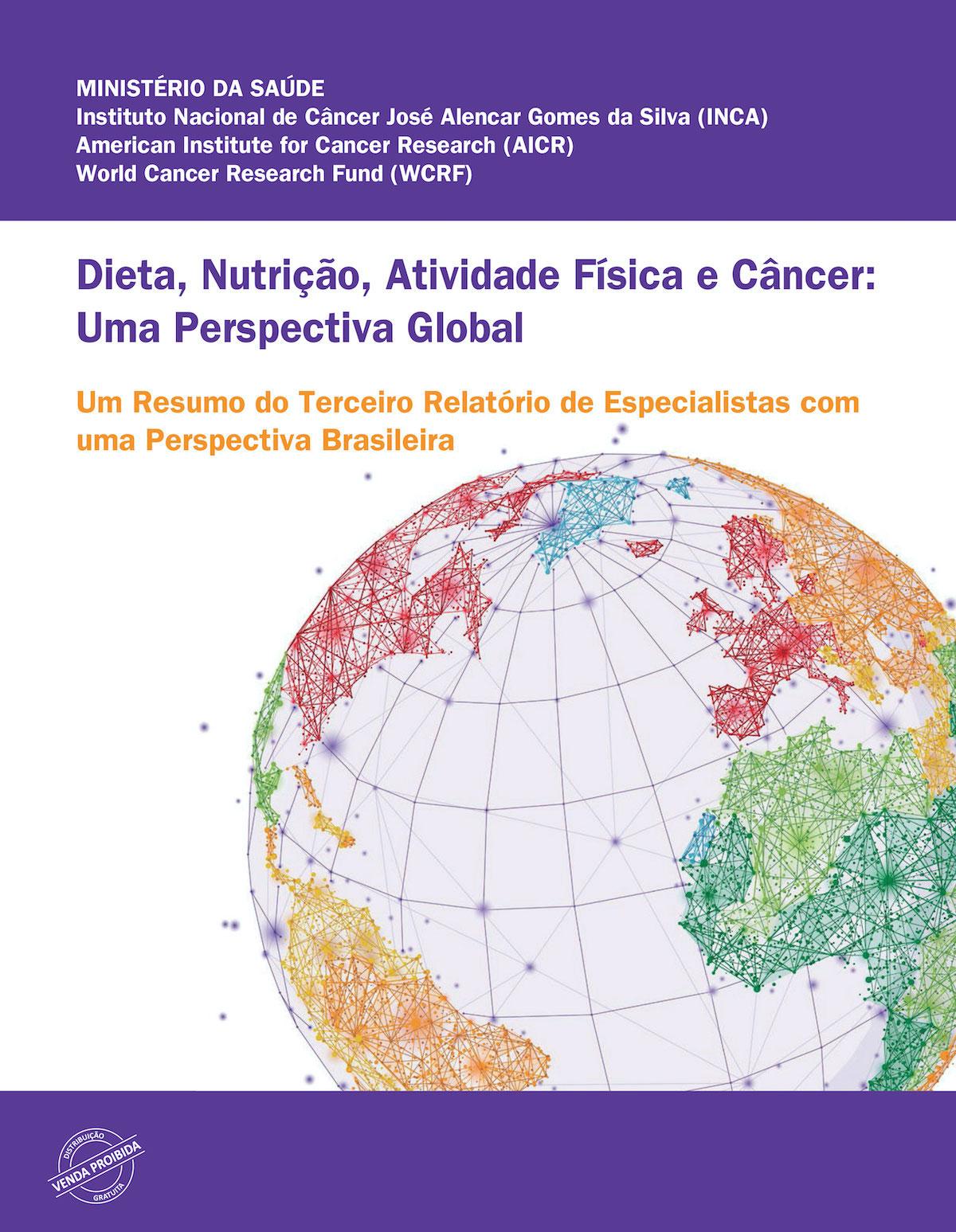 Guia INCA - análises sobre alimentação, nutrição, atividade física e câncer