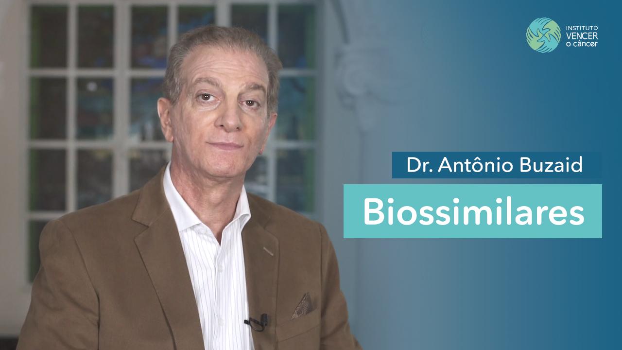 Dr. Antônio Buzaid - Biossimilares