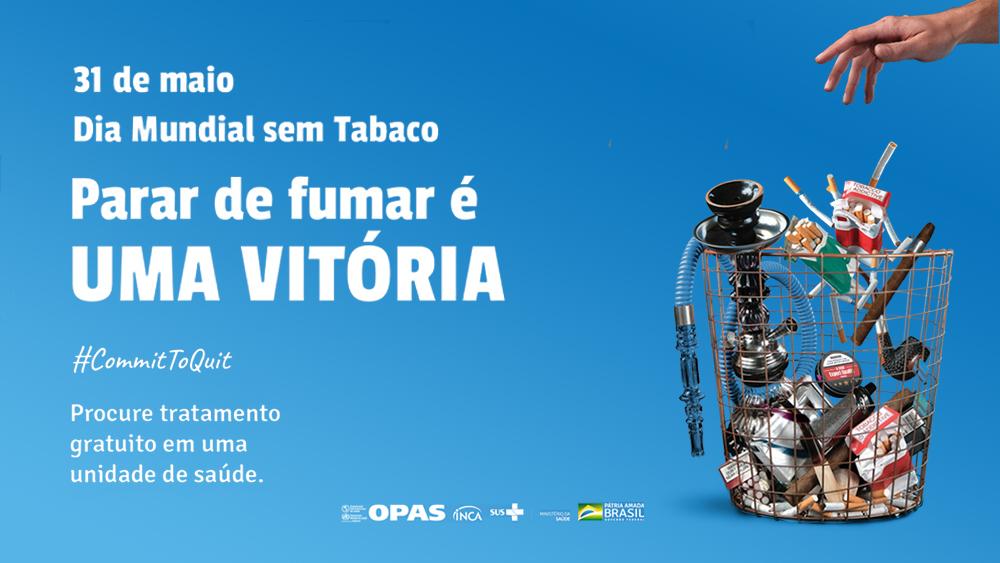 Dia Mundial Sem Tabaco – Campanha reforça o compromisso do cuidado com a saúde longe do cigarro