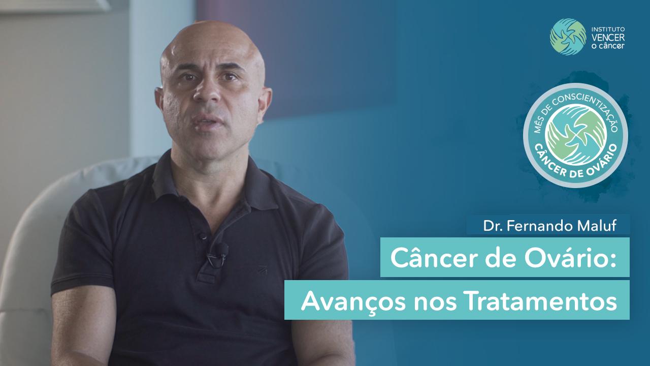 Câncer de Ovário - Avanços nos tratamentos